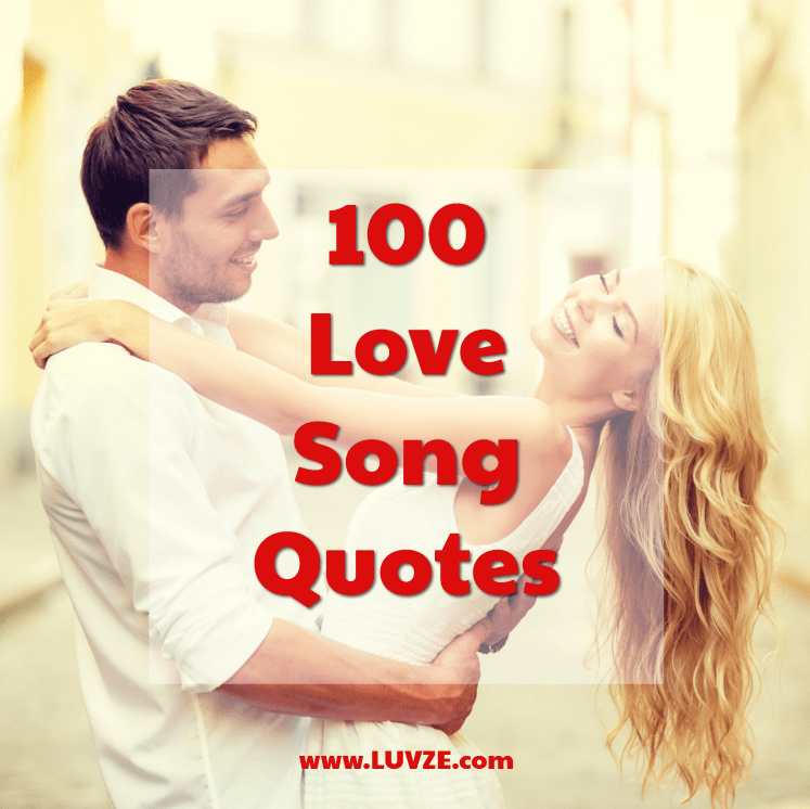 Photo of 100+ Best Love Song Quotes
