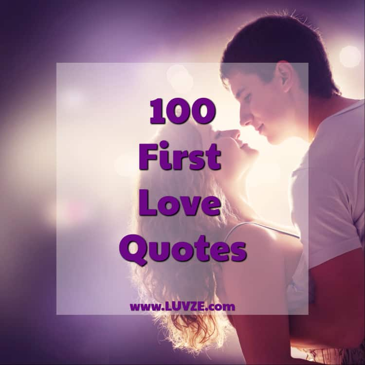 Photo of 111+ First Love Quotes, Sayings and Messages