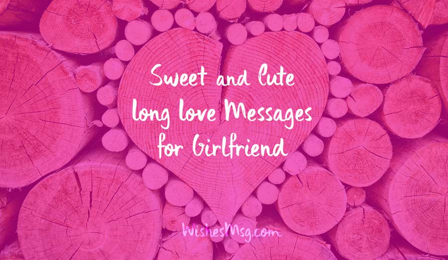 Sweet Long Messages for Girlfriend