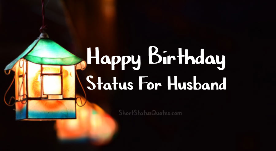 Birthday Status For Husband – Romantic Wishes & Heartfelt Messages