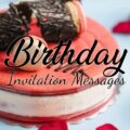 Birthday Invitation Message and Wording Ideas