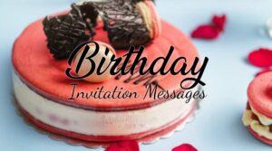 Birthday Invitation Message and Wording Ideas
