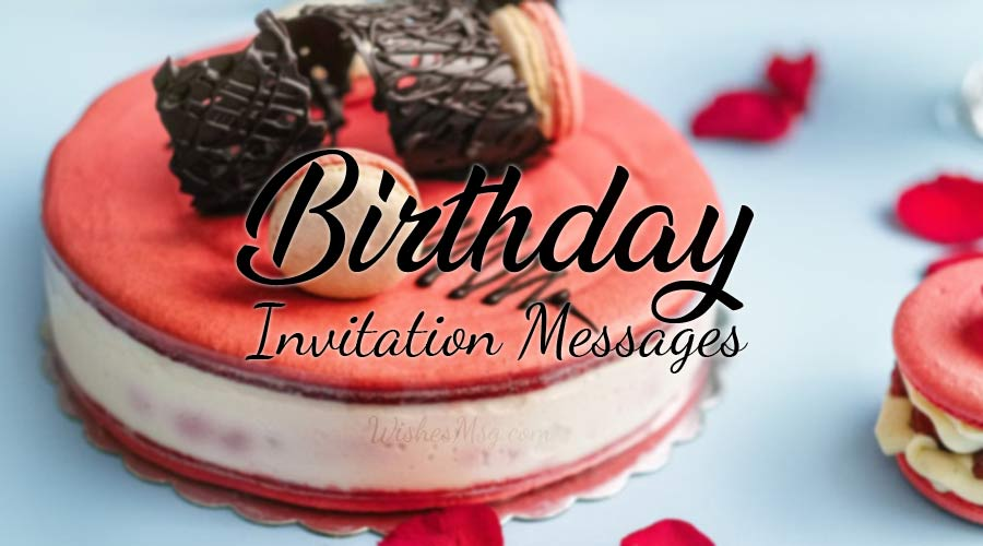 Photo of Birthday Invitation Message and Wording Ideas