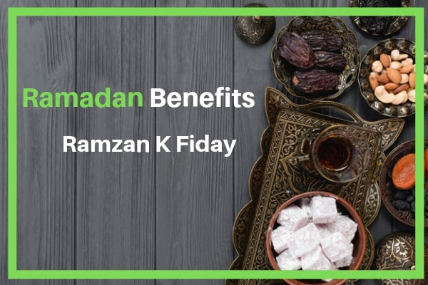 9+ Benefits of Ramadan Fasting 2020: Full Guide