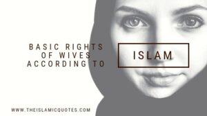 The 15 Basic Rights of Wives in Islam