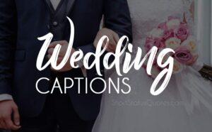 Wedding Captions : Best Wedding Photo Caption for Instagram & Facebook