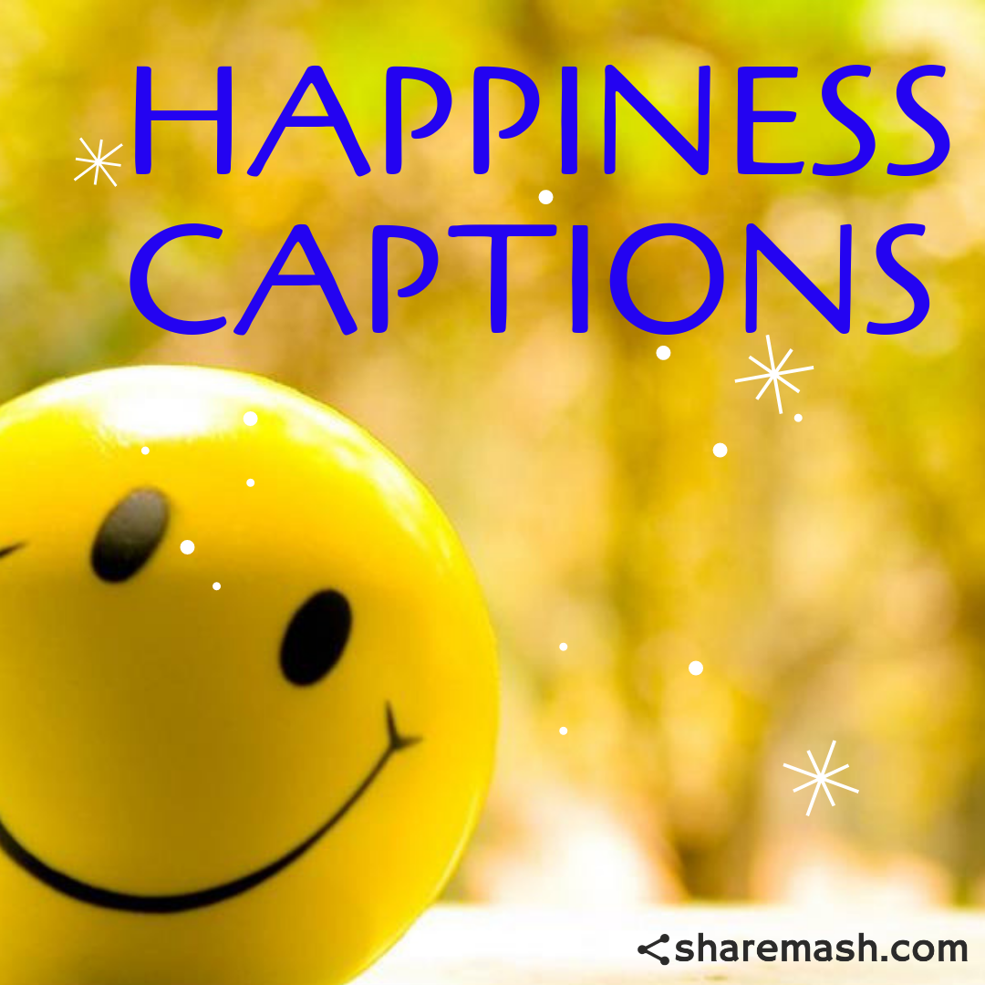best happiness captions happy quotes for instagram festifit