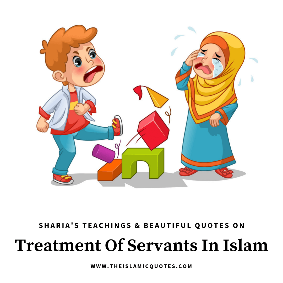 Photo of How To Treat Servants In Islam