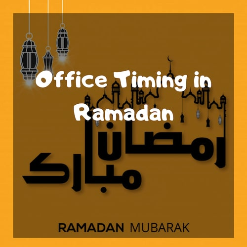 Ramadan Office Timings 2021: Check List