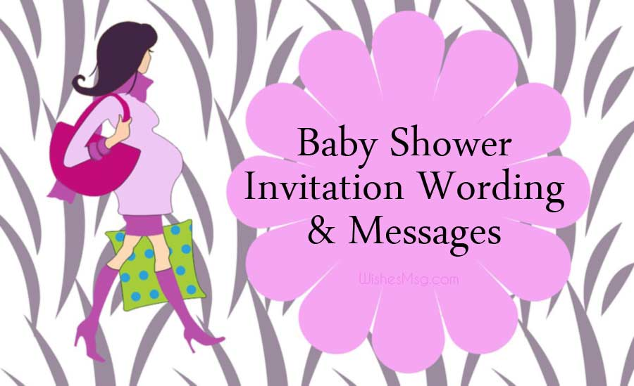 Baby Shower Invitation Wording and Messages