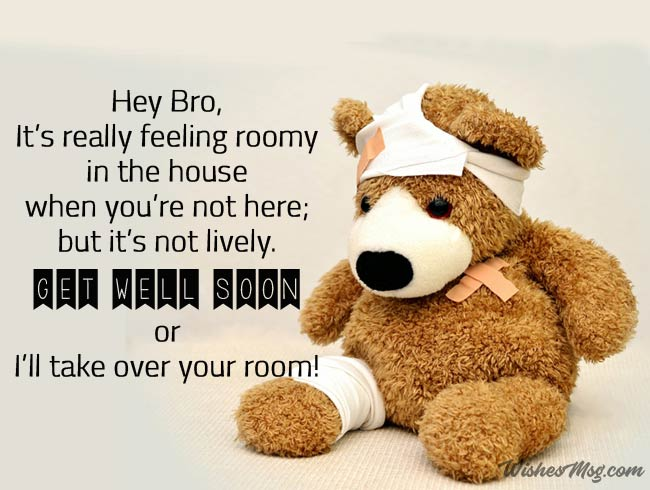 Funny Get Well Soon Wish For Brother