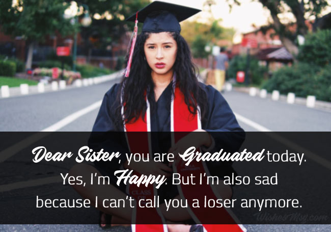 Funny Wishes Graduation for Sister