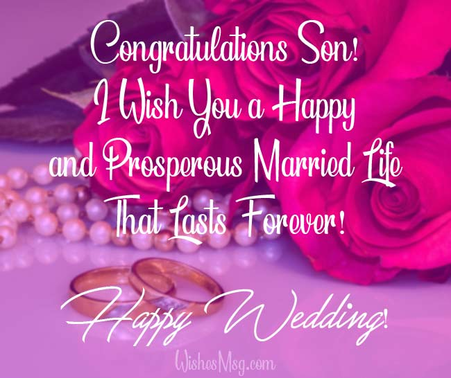 1560837697 95 Wedding Wishes for Son Wedding Messages and Prayers - Wedding Wishes for Son : Wedding Messages and Prayers