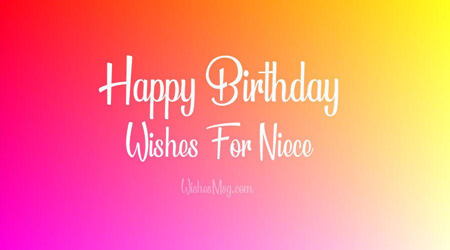 Birthday Wishes for Niece - Birthday Messages and Quotes