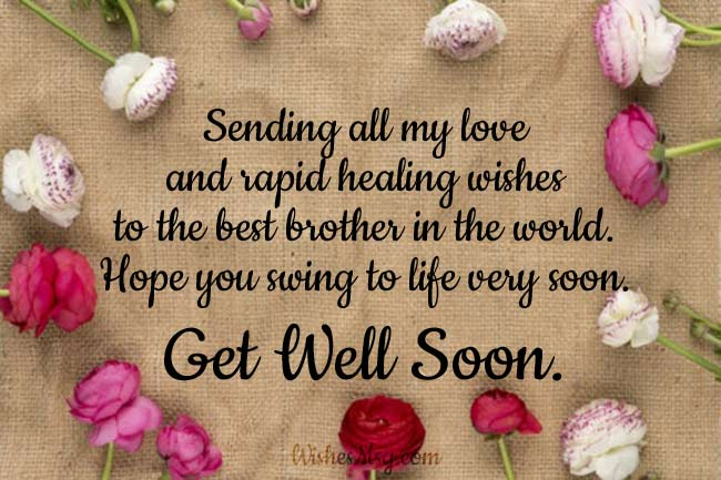 30 Get Well Soon Messages For Brother 1