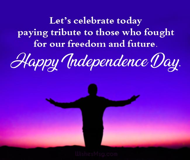 Independence Day Wishes, Messages & Quotes 1