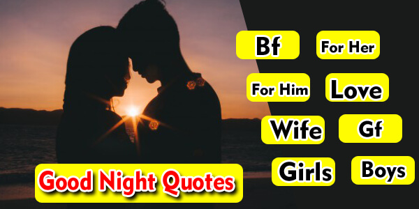 100 Good Night Quotes For Him Her Love Wife Husband Festifit