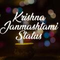 Janmashtami Status and Captions – Krishna Janmashtami Wishes