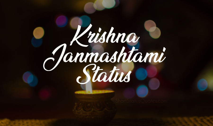 Janmashtami Status and Captions – Krishna Janmashtami Wishes