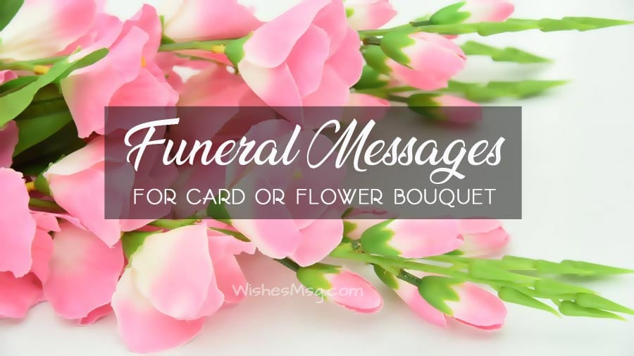 Photo of Funeral Messages for Funeral Flower and Card