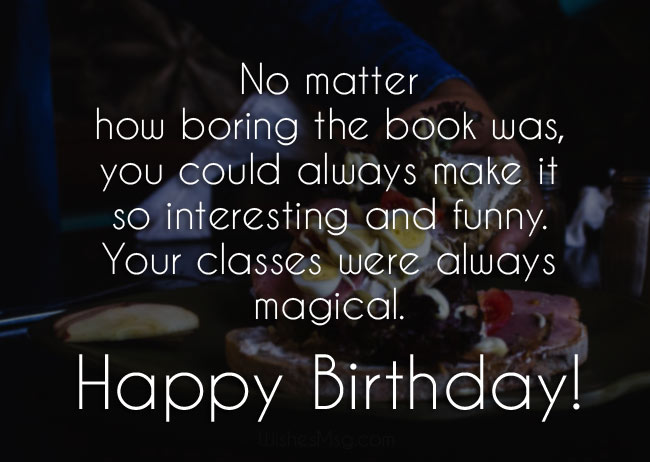Funny birthday quotes for a teacher