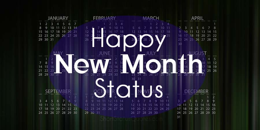 New Month Status – Happy New Month Captions and Wishes