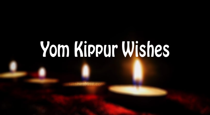 Yom Kippur Wishes, Messages and Quotes (2019)