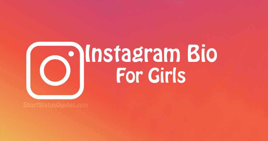 100+ Instagram Bio for Girls – Cute Girly Instagram Bios