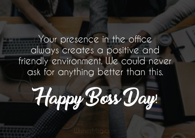 Have a nice day of work for the boss