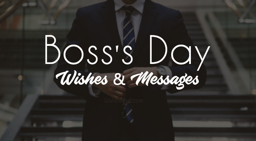 Photo of 50+ Happy Boss Day Wishes, Messages & Quotes