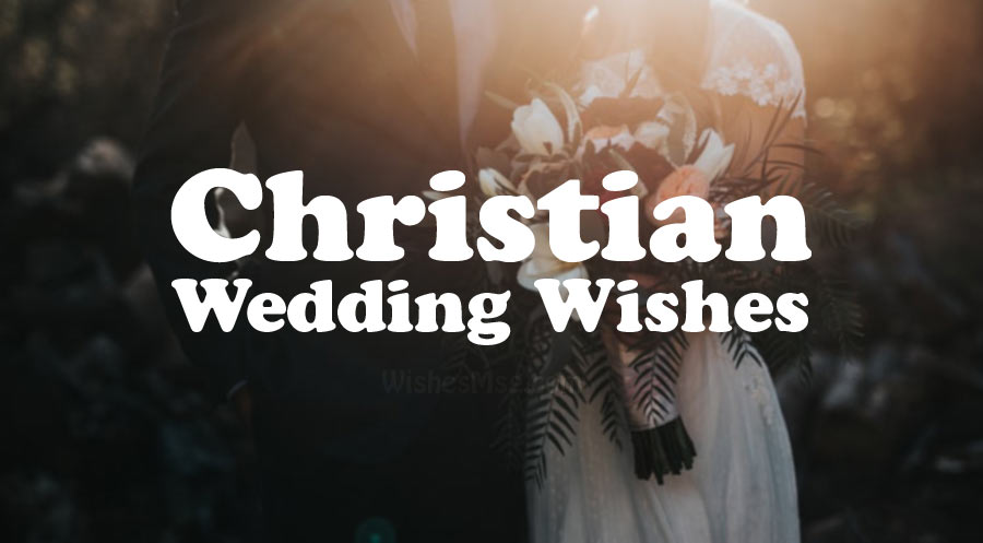 Christian Wedding Wishes and Messages