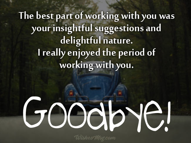 Farewell messages to customers when they leave the company