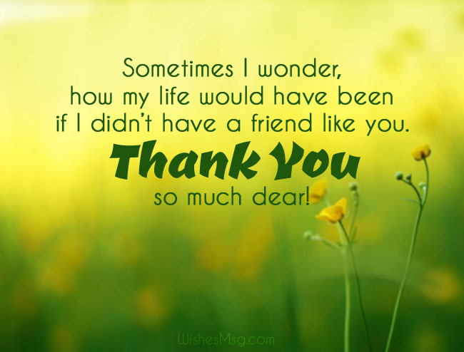 Thank you message for friends