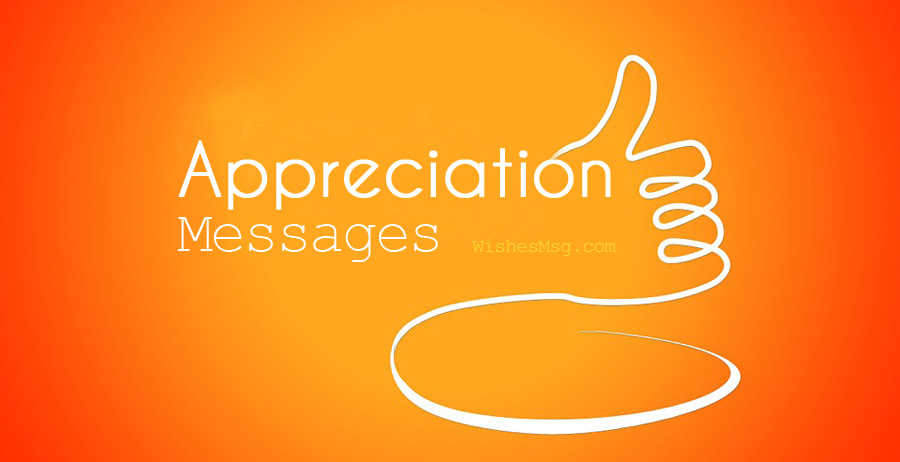 40+ Appreciation Messages and Quotes