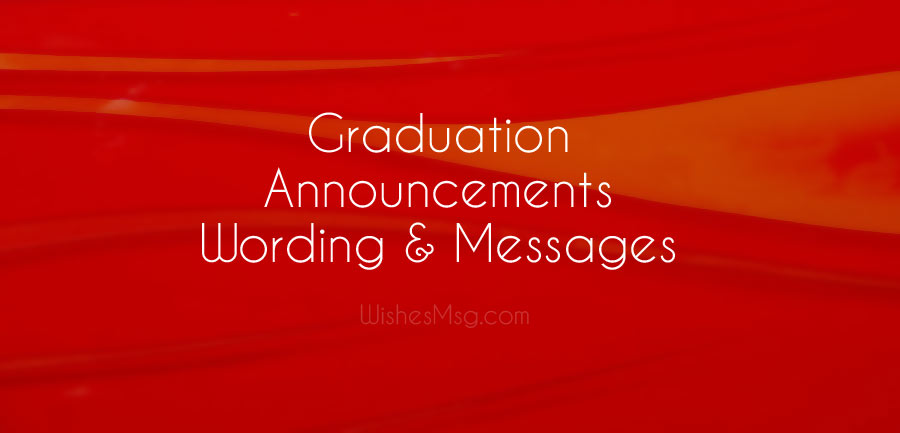 40 Graduation Announcement Messages and Ideas