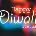 Diwali Status 2021 : Happy Deepavali Caption and Wishes