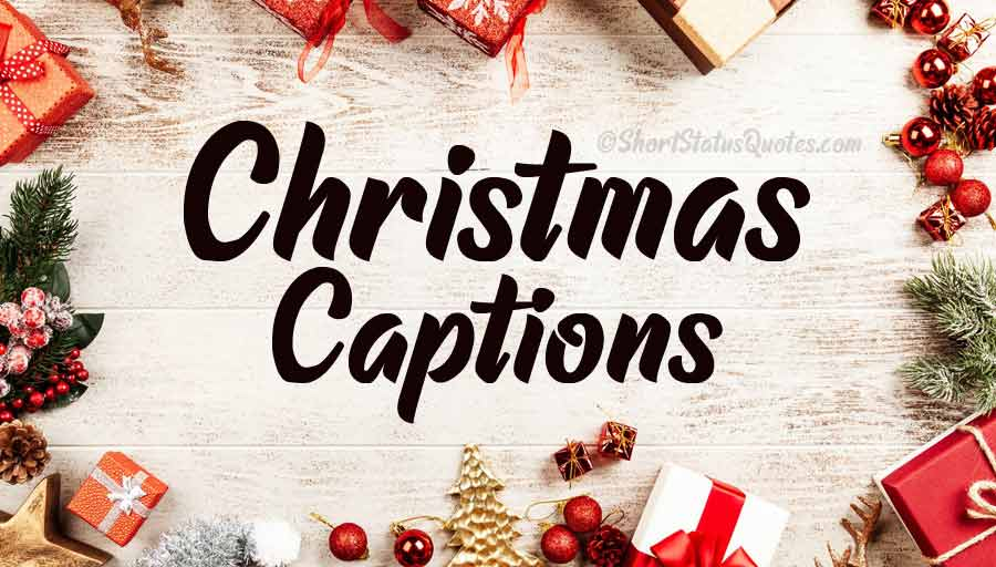Photo of 100+ Christmas Captions for This Special Holiday Season