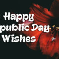 Happy Republic Day Wishes, Messages and Quotes