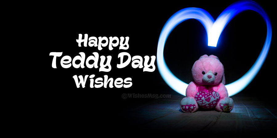 Teddy Day 2021 : Wishes, Messages and Quotes
