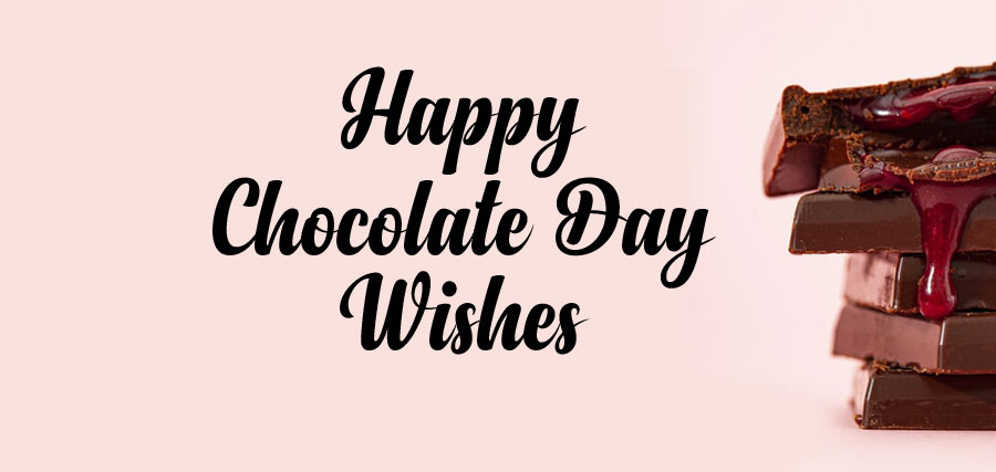 Chocolate Day Wishes, Messages and Quotes