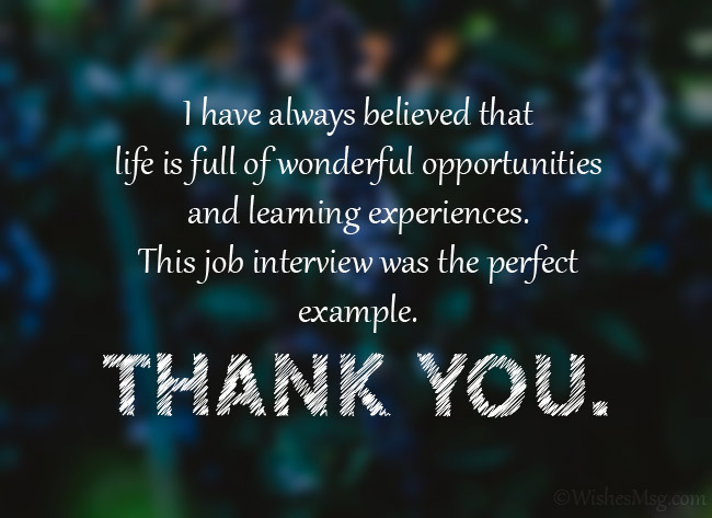 Sincere job interview Thank you message