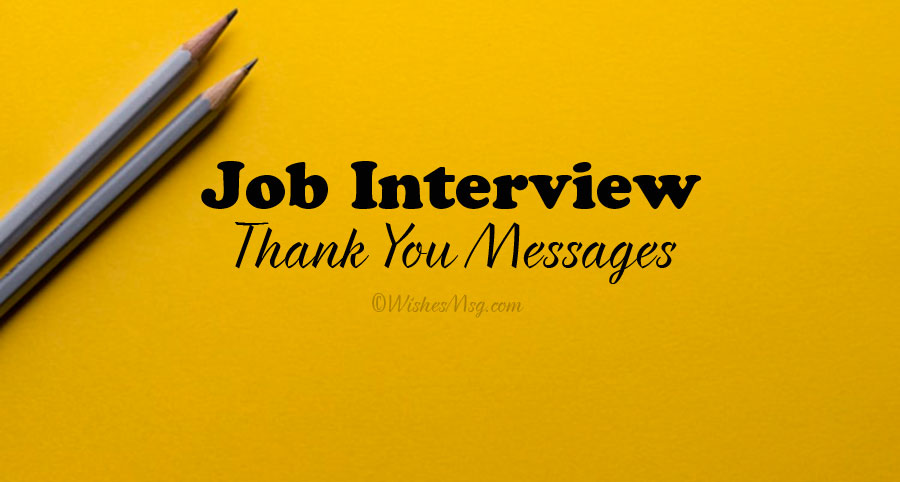 Heartfelt Job Interview Thank You Message