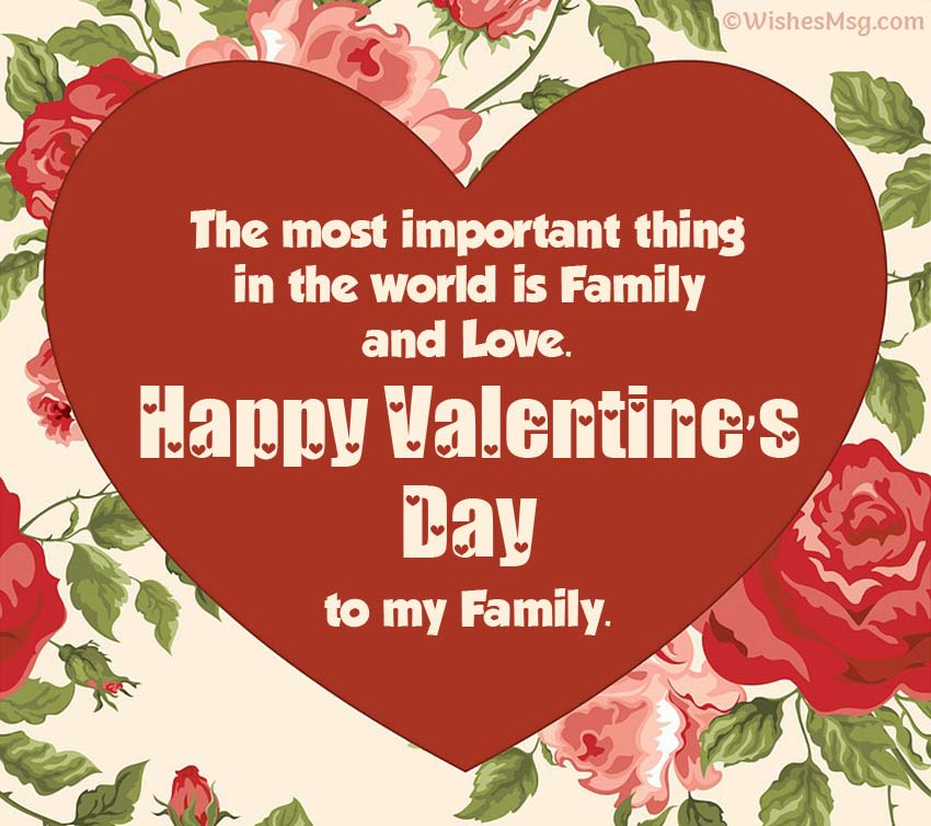 Happy Valentine's Day messages for the family