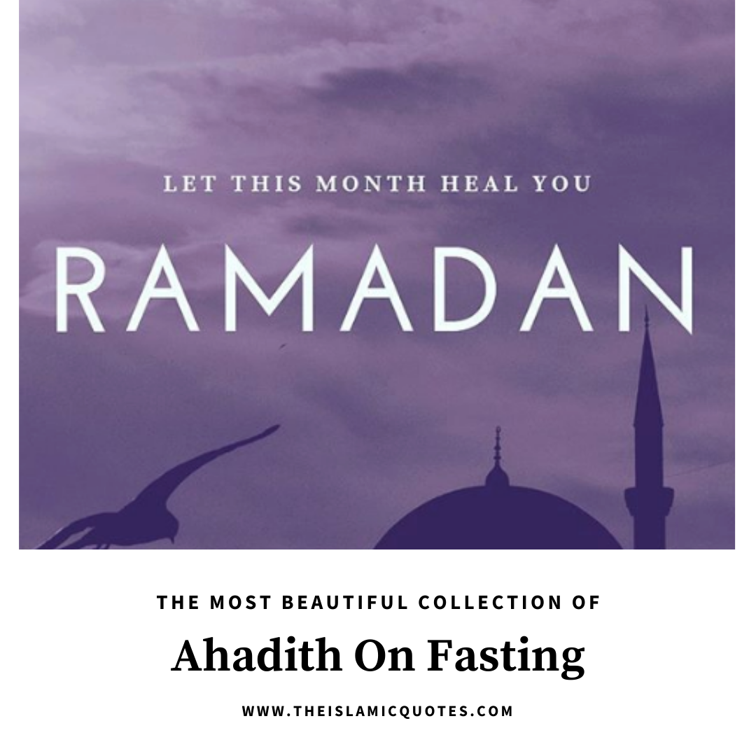 Photo of Hadith On Fasting – 19 Most Beautiful Ahadith About Ramadan