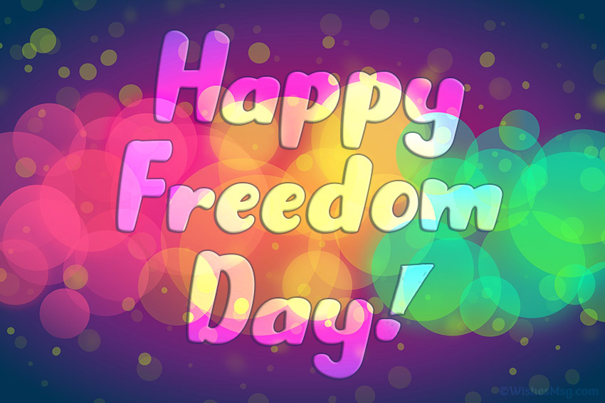 Freedom Day Wishes