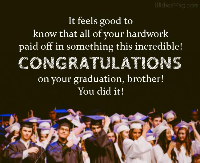 Best wishes for Brother's graduation