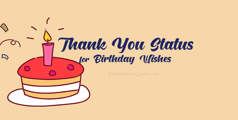 65 Thank You Status for Birthday Wishes and Gift