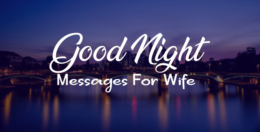 Cute Good Night Wishes for Wife