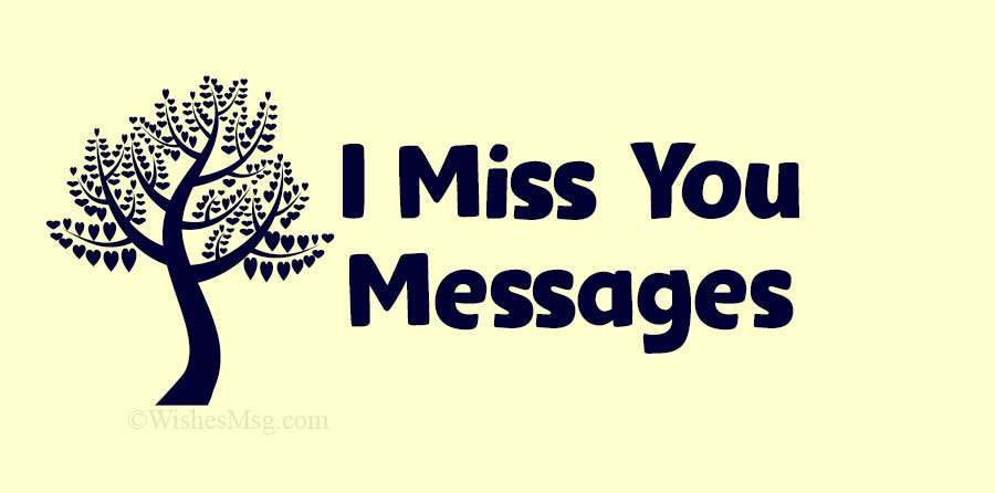 Photo of I Miss You Messages and Quotes