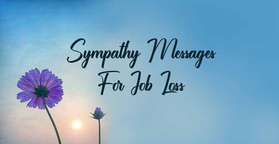 Sympathy Messages for Job Loss